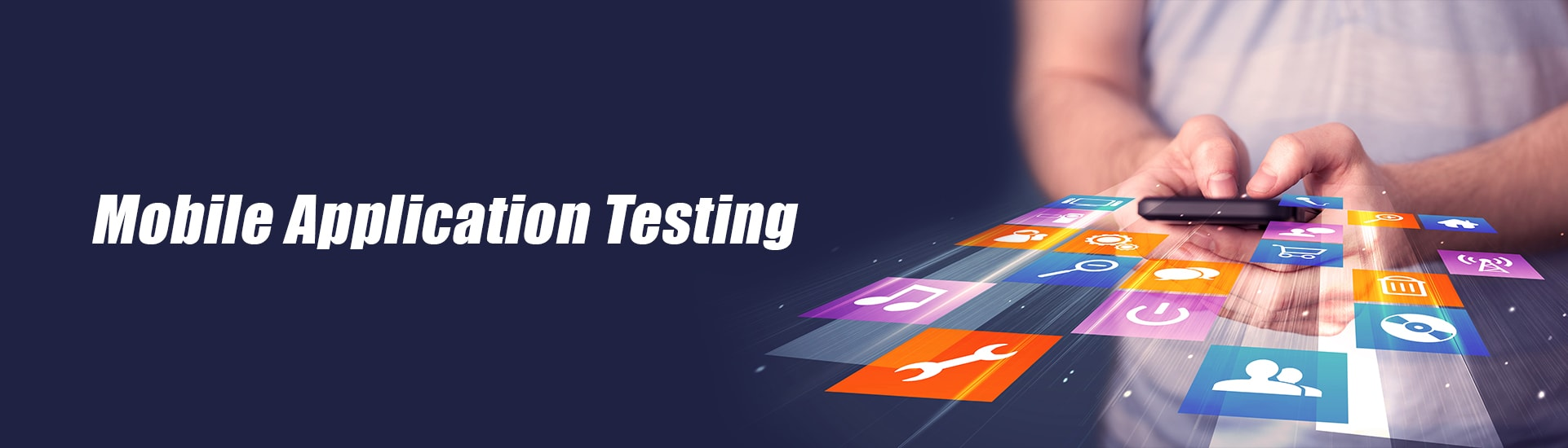 Mobile Application Testing Company in India and USA