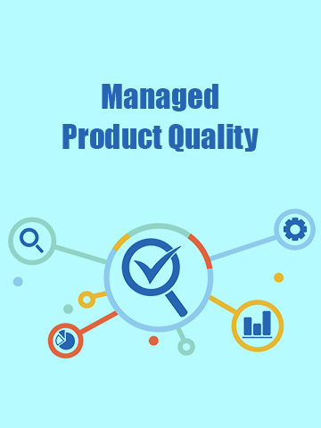 Managed Product Quality